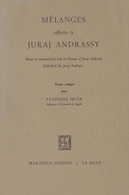 Abbildung von Ibler | Mélanges Offerts à Juraj Andrassy | 1981 | Essays in International Law in...
