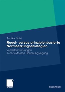 Abbildung von Polei | Regel- versus prinzipienbasierte Normsetzungsstrategien | 2009 | Verhaltenswirkungen in der ext...