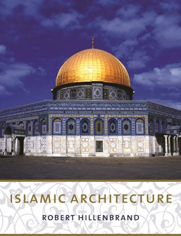 Abbildung von Hillenbrand | Islamic Architecture | 2004 | Form, Function, and Meaning