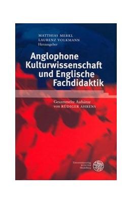 Abbildung von Merkl / Volkmann | Anglophone Kulturwissenschaft und Englische Fachdidaktik | 2004 | Gesammelte Aufsätze von Rüdige... | 338