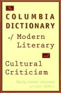 Abbildung von Childers / Hentzi | The Columbia Dictionary of Modern Literary and Cultural Criticism | 1995