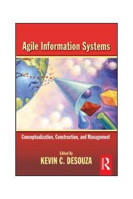 Abbildung von Desouza | Agile Information Systems | 2006 | Conceptualization, Constructio...