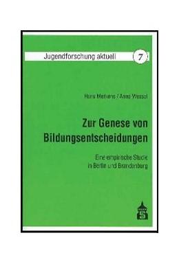 Abbildung von Merkens / Wessel | Zur Genese von Bildungsentscheidungen | 2002 | Eine empirische Studie in Berl... | 7
