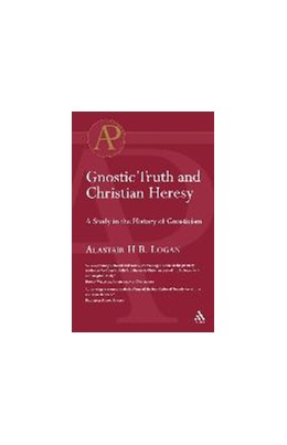 Abbildung von Logan | Gnostic Truth and Christian Heresy | 2004