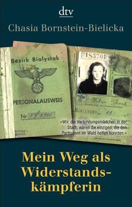 Abbildung von Bornstein-Bielicka / Haumann | Mein Weg als Widerstandskämpferin | 2008 | 34497