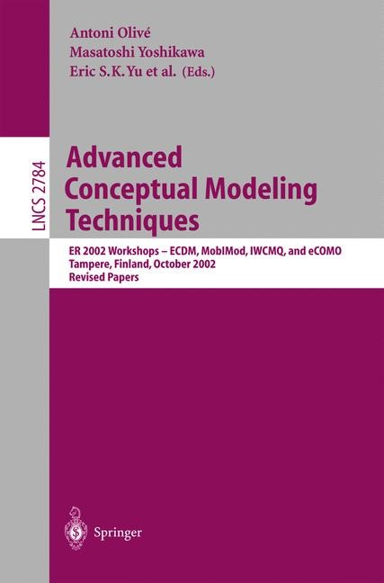 Advanced Conceptual Modeling Techniques | Olivé / Yoshikawa / Yu, 2003 | Buch (Cover)