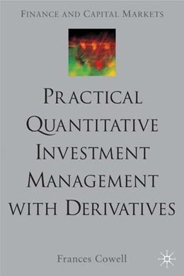 Abbildung von Cowell   Practical Quantitative Investment Management with Derivatives   1. Auflage   2001   beck-shop.de