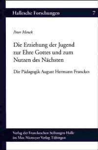 Abbildung von Menck   Die Erziehung der Jugend zur Ehre Gottes und zum Nutzen des Nächsten   2. neubearb. Auflage., 2nd rev. Edition   2001