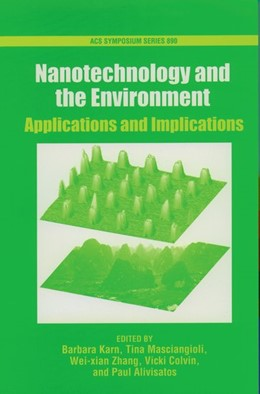 Abbildung von Karn / Masciangioli / Zhang / Colvin / Alivasatos | Nanotechnology and the Environment | 2005 | Applications and Implications | No. 890