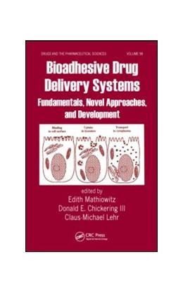 Abbildung von Mathiowitz / Chickering III / Lehr | Bioadhesive Drug Delivery Systems | 1999 | Fundamentals, Novel Approaches...