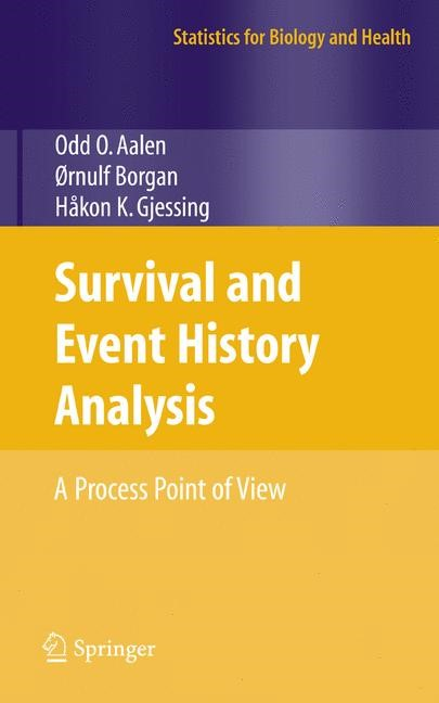 Survival and Event History Analysis | Aalen / Borgan / Gjessing, 2008 | Buch (Cover)