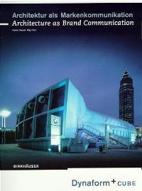 Abbildung von Brauer   Architektur als Markenkommunikation / Architecture as Brand Communication   2001