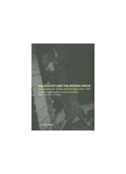 Abbildung von Haggith / Newman | The Holocaust and the Moving Image | 2005
