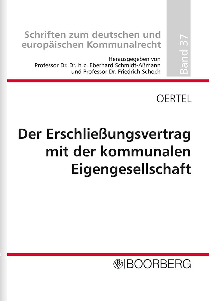Der Erschließungsvertrag mit der kommunalen Eigengesellschaft   Oertel, 2009   Buch (Cover)