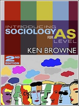 Abbildung von Browne   Introducing Sociology for AS level   2nd edition   2006