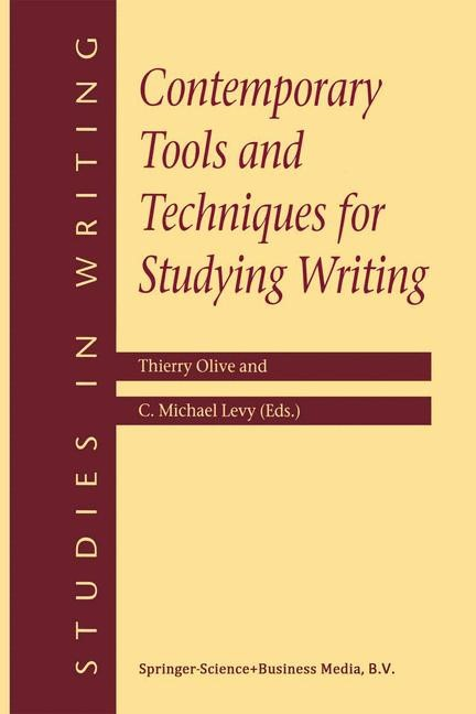 Contemporary Tools and Techniques for Studying Writing   Olive / Levy, 2001   Buch (Cover)