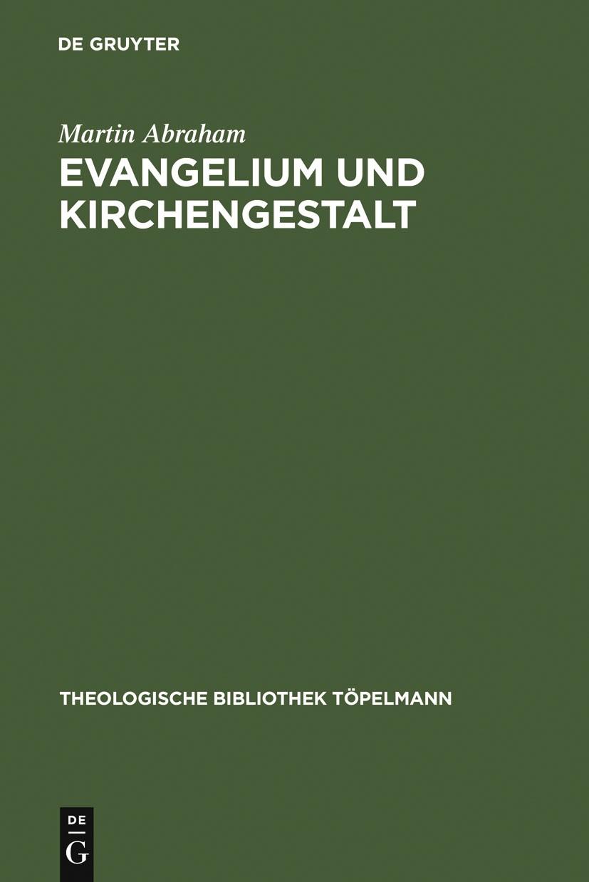 Abbildung von Abraham   Evangelium und Kirchengestalt   Reprint 2012   2007