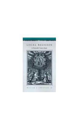 Abbildung von Christian | Local Religion in Sixteenth-Century Spain | 1989
