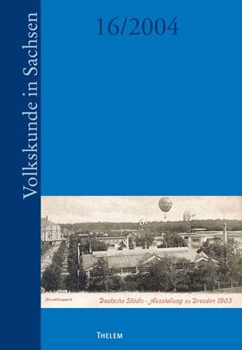 Jahrbuch Volkskunde in Sachsen 2004 | Moser / Bünz, 2004 | Buch (Cover)