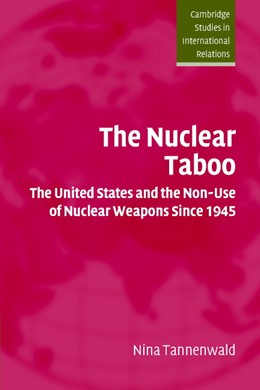 Abbildung von Tannenwald   The Nuclear Taboo   2007   The United States and the Non-...   87