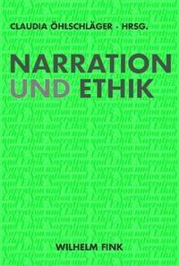 Narration und Ethik | Öhlschläger, 2009 | Buch (Cover)
