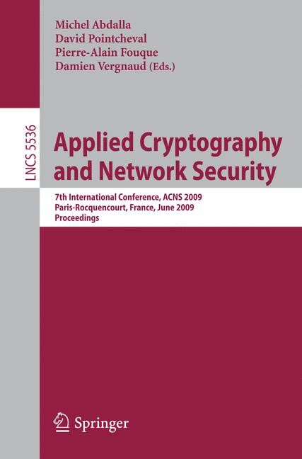 Applied Cryptography and Network Security | Abdalla / Pointcheval / Fouque / Vergnaud, 2009 | Buch (Cover)