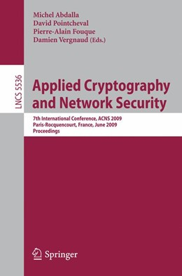 Abbildung von Abdalla / Pointcheval / Fouque / Vergnaud | Applied Cryptography and Network Security | 2009 | 7th International Conference, ...