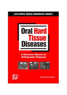 Abbildung von Newland | Oral Hard Tissue Diseases | 2003 | A Reference Manual for Radiogr...