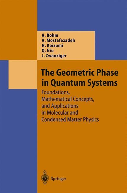 Abbildung von Bohm / Mostafazadeh / Koizumi   The Geometric Phase in Quantum Systems   2003