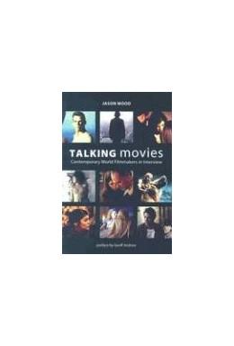 Abbildung von Wood | Talking Movies | 2007 | Contemporary World Filmmakers ...