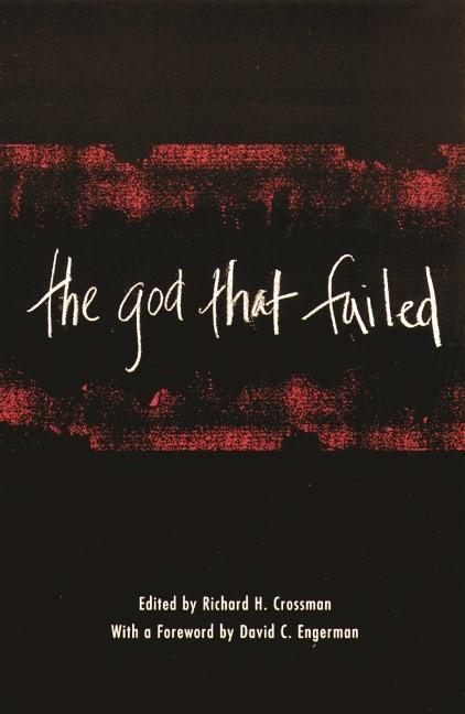 Abbildung von Crossman | The God That Failed | 2001