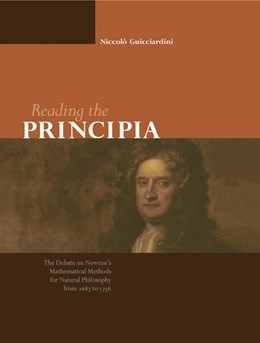 Abbildung von Guicciardini | Reading the Principia | 2003 | The Debate on Newton's Mathema...