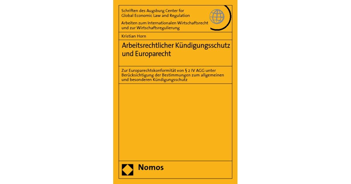 Arbeitsrechtlicher Kündigungsschutz Und Europarecht Horn 2009