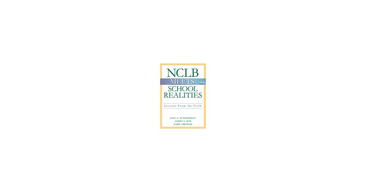 NCLB Meets School Realities | Sunderman / Kim / Orfield, 2005 | Buch ...