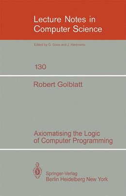 Abbildung von Goldblatt | Axiomatising the Logic of Computer Programming | 1982 | 130