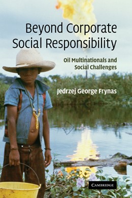 Abbildung von Frynas | Beyond Corporate Social Responsibility | 2009 | Oil Multinationals and Social ...