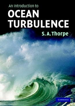 Abbildung von Thorpe | An Introduction to Ocean Turbulence | 2007