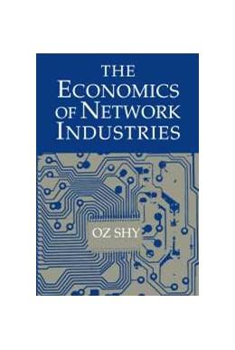 Abbildung von Shy | The Economics of Network Industries | 2001