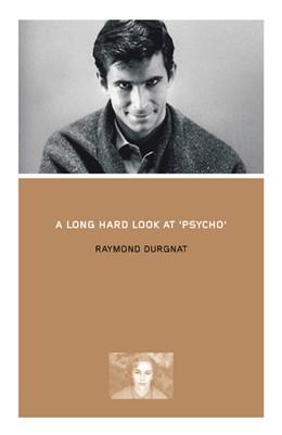 Abbildung von Durgnat | A Long Hard Look at Psycho | 2002
