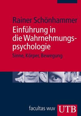 Abbildung von Schönhammer | Einführung in die Wahrnehmungspsychologie | 2009 | Sinne, Körper, Bewegung