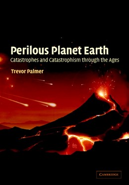 Abbildung von Palmer | Perilous Planet Earth | 2003 | Catastrophes and Catastrophism...