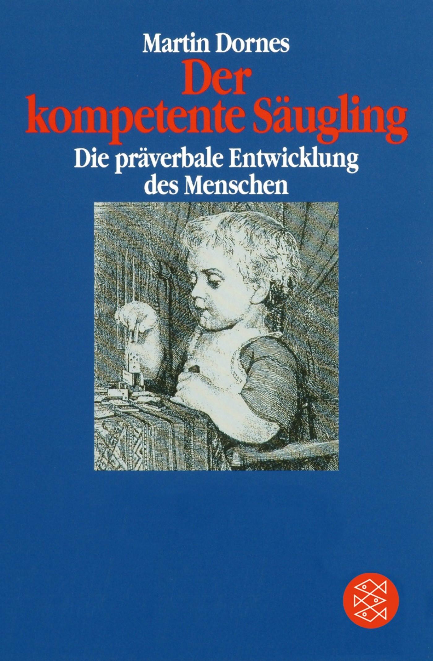 Abbildung von Dornes | Der kompetente Säugling | 1993
