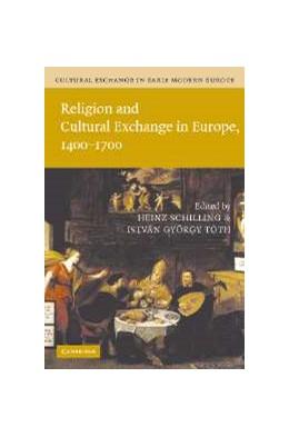 Abbildung von Schilling / Tóth | Cultural Exchange in Early Modern Europe | 2007