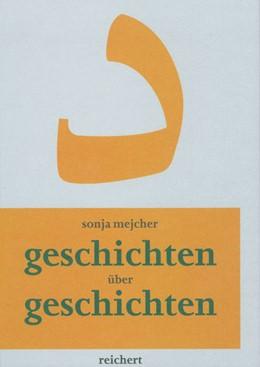 Abbildung von Mejcher | Geschichten über Geschichten | 2001 | Erinnerung im Romanwerk von Il... | 08