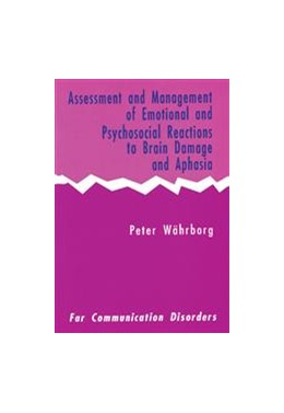 Abbildung von Assessment and Management of Emotional and Psychosocial Reactions to Brain Damage and Aphasia | 1990