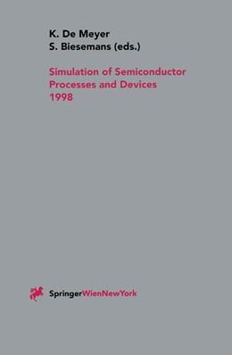 Abbildung von Meyer / Biesemans | Simulation of Semiconductor Processes and Devices 1998 | 1998 | SISPAD 98