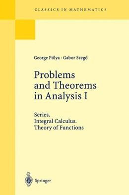 Abbildung von Polya / Szegö | Problems and Theorems in Analysis I | 1998 | 1997 | Series. Integral Calculus. The...