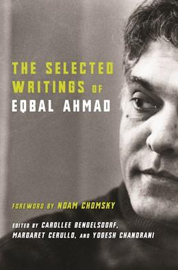 Abbildung von Bengelsdorf / Cerullo / Chandrani | The Selected Writings of Eqbal Ahmad | 2006