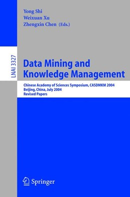 Abbildung von Shi / Xu / Chen | Data Mining and Knowledge Management | 2005 | Chinese Academy of Sciences Sy...