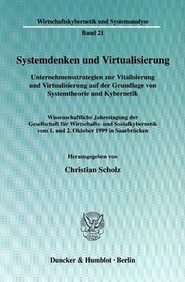 Abbildung von Scholz | Systemdenken und Virtualisierung. | 2002 | Unternehmensstrategien zur Vit... | 21